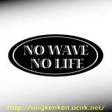 NO WAVE NO LIFE